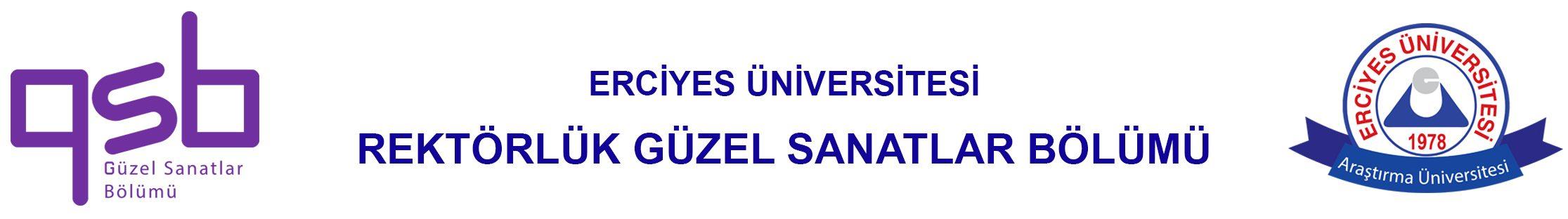 Erciyes Üniversitesi Güzel Sanatlar Bölümü